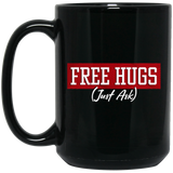 Free Hugs Just Ask Black Mug