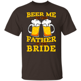 Beer Me I'm The Father Of The Bride