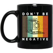 Camera Don't Be Negative Retro