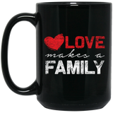 Love Makes A Family, Black Mug