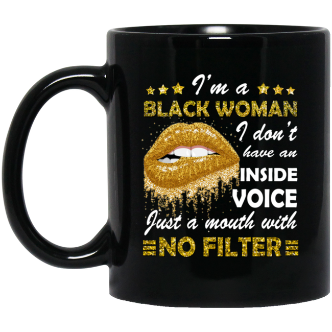 I'm A Black Woman I Dont Have An Inside Voice