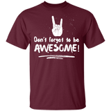 Do Not Forget To Be Awesome