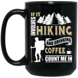 If It Involves Hiking And Drinking Coffee