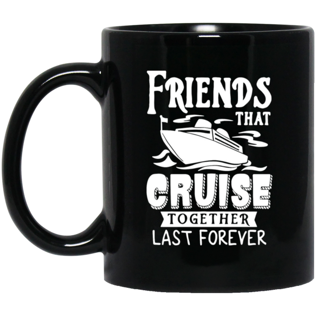 Friends That Cruise Together Last Forever