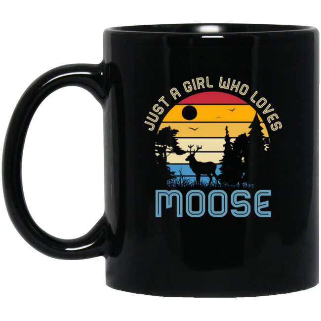 Just A Girl Who Loves Moose Black Mug