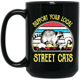 Support Your Local Street Cats Shirt Vintage Black Mug