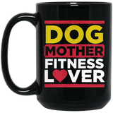 Dog Mother Fitness Lover Black Mug