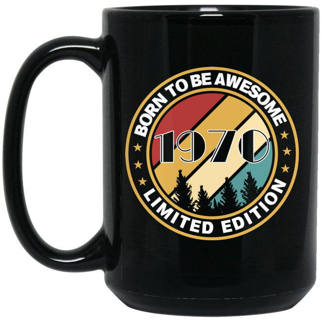 Born to be awesome 1970 vintage limited edition Black Mug