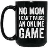 No Mom I Can't Pause An Online Game Video Gamer