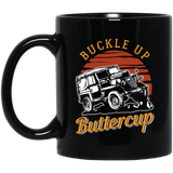 Buckle Up Buttercup, Jeep Life Black Mug