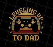 Retro Leveling Up To Dad New Parent Gamer, PNG Printable