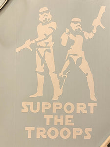Storm Troopers - Support The Troops Window Decal