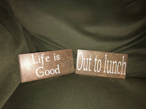 Ceramic Tile Signs - Home Decor - Cubicle Decor - Office Decor - Life is Good - Out to Lunch