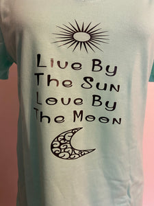 Live by the Sun Love by the Moon Short Sleeve Shirt