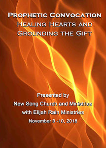 Prophetic Convocation: Healing Hearts and Grounding the Gift