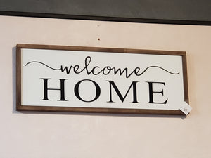 """Welcome Home"" Wood Sign"