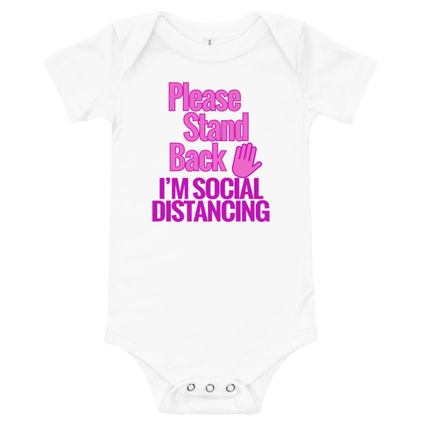 PLEASE STAND BACK - I'M SOCIAL DISTANCING (Baby Onesie) Girls - T-Shirt