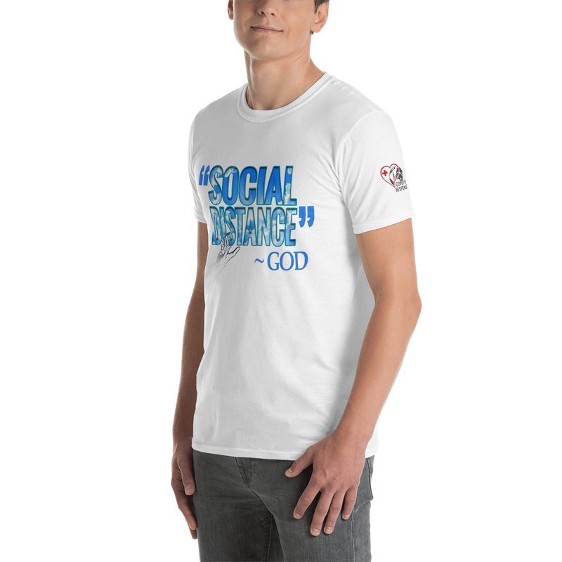 Social Distance- God  (Unsex Short Sleeve T Shirt) *Social Distancing T Shirt