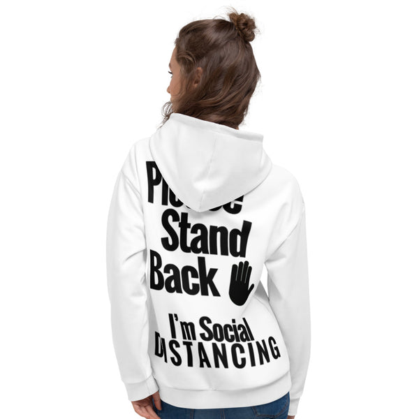 Please Stand Back- I'M SOCIAL DISTANCING (Unisex Hoodie)