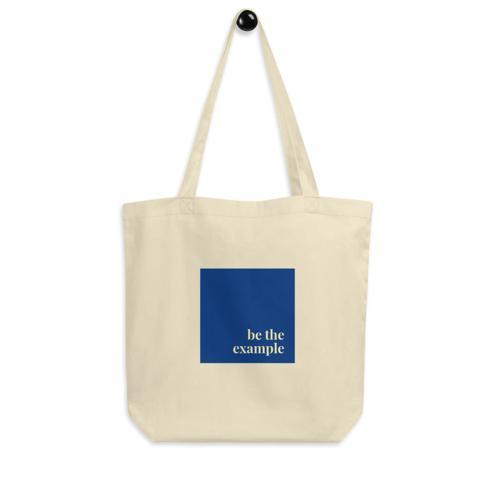 Be The Example Eco Tote Bag
