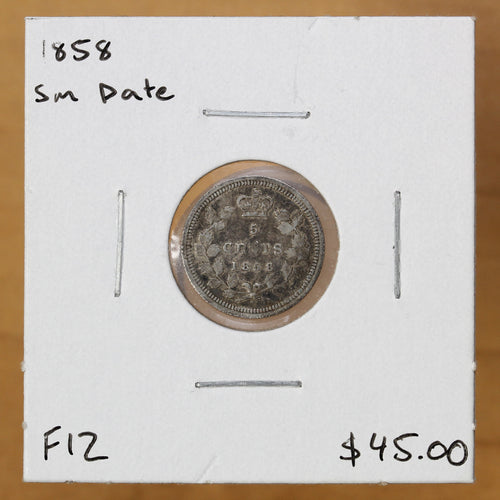 1858 - Canada - 5c - Small Date - F12 - retail $45
