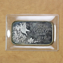 Load image into Gallery viewer, SOLD - To Mother with Love - Fine Silver - 1 oz. Bar