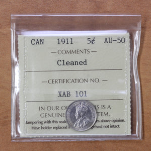 SOLD - 1911 - Canada - 5c - AU50 ICCS - Cleaned - retail $45