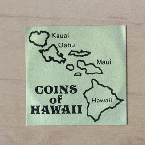 Aloha from Hawaii - Hawaii Dollar - Honolulu - Token - UNC - retail $30
