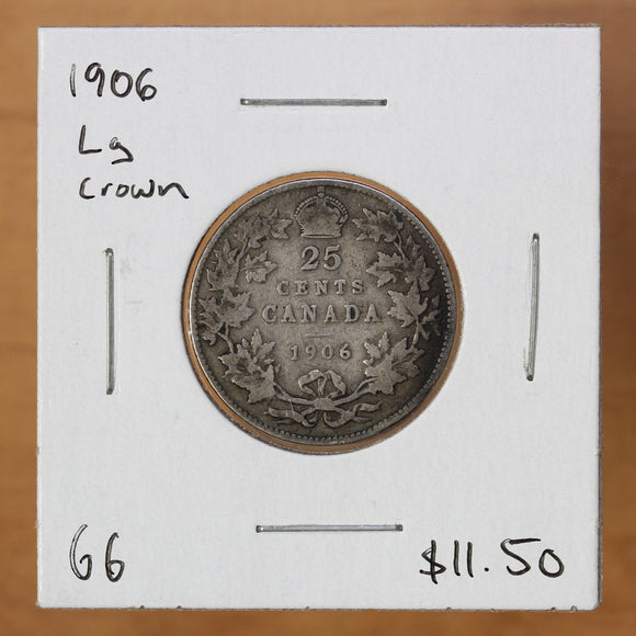 SOLD - 1906 - Canada - 25c - Lg Crown - G6