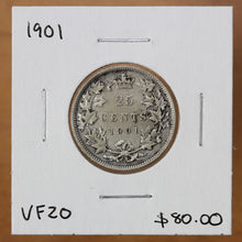 Load image into Gallery viewer, 1901 - Canada - 25c - VF20 - retail $80
