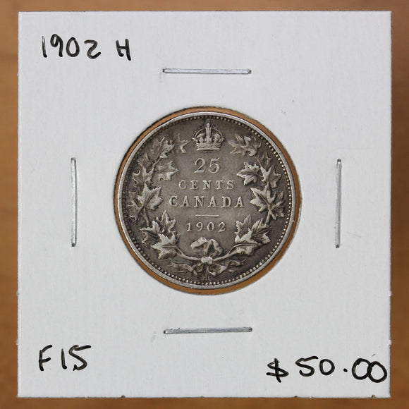 SOLD - 1902 H - Canada - 25c - F15 - retail $50