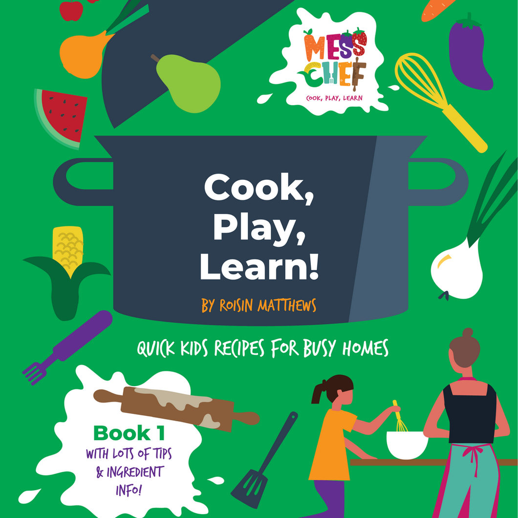 Cook, Play, Learn -  Recipe eBook - Mess Chef