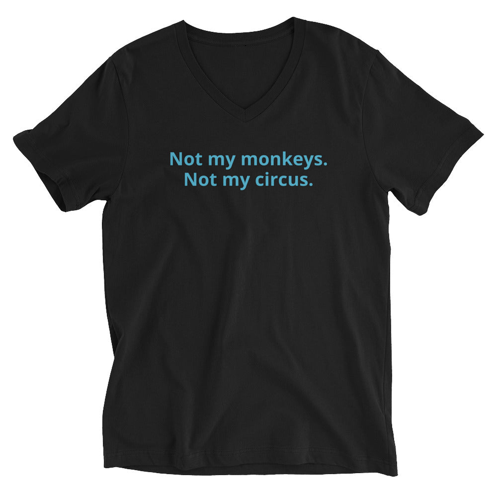 Not my monkeys Unisex Short Sleeve V-Neck T-Shirt