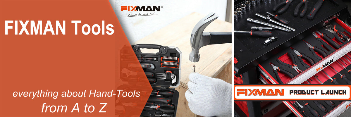 FIXMAN Hand Tools from A to Z