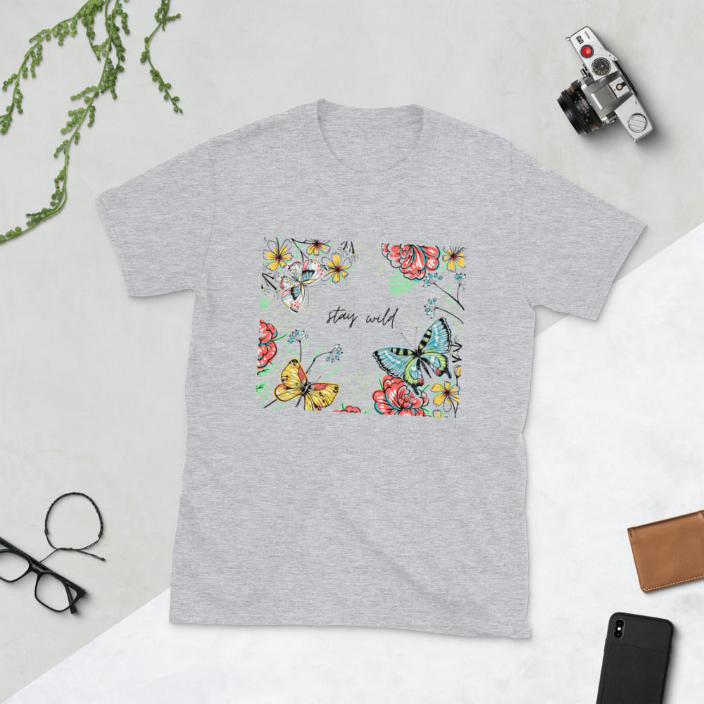 Short-Sleeve Unisex T-Shirt: Stay Wild