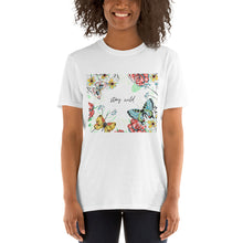 Load image into Gallery viewer, Short-Sleeve Unisex T-Shirt: Stay Wild