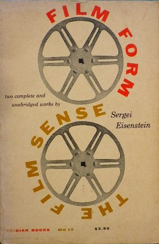 FILM FORM and THE FILM SENSE Sergei Eisenstein
