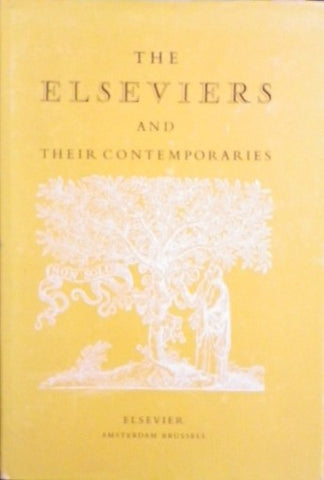 THE ELSEVIERS AND THEIR CONTEMPORARIES AN ILLUSTRATED COMMENTARY BY S.L.HARTZ