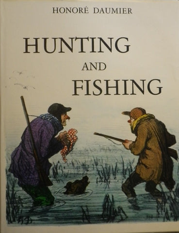 HUNTING AND FISHING HONORE DAUMIER オノレ・ドーミエ