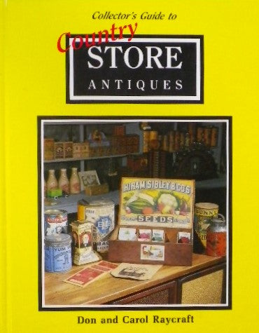 Collector's Guide to Country Store Antiques