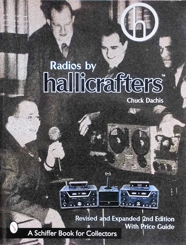 ハリクラフターズ ラジオ Radios hallicrafters Chuck Dachis Revised and Expanded 2nd Editon With Price Guide