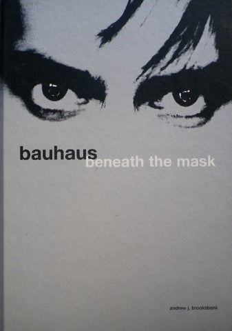 bauhaus beneath the mask