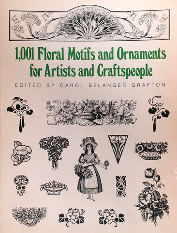 1001 Floral Motifs and Ornaments for Artists and Craftspeople Dover