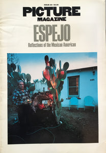 PICTURE MAGAZINE ISSUE #9 1978 ESPEJO Reflections of the Mexican American