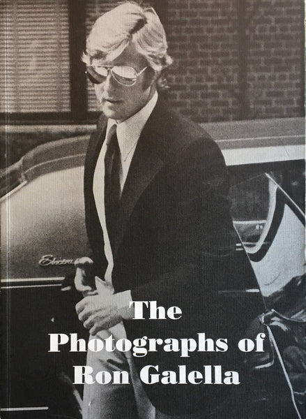 ロン・ガレラ The Photographs of Ron Galella