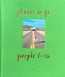places to go people to see kate spade new york