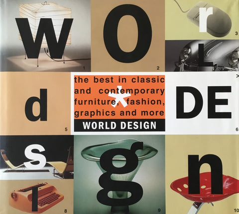 WORLD DESIGN the best in classic and contemporary furniture,fashion,graphics and more