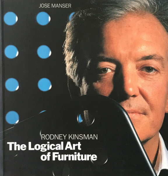 The Logical Art of Furniture Rodney Kinsman