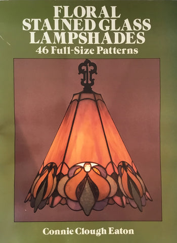 Floral Stained Glasss Lampshades 46Full-Size Patterns Connie Clough Eaton Dover