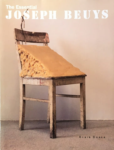The Essential JOSEPH BEUYS ALAIN BORER